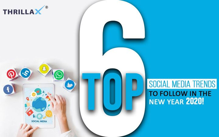 Top 6 Social Media Trends To Follow In The New Year 2020